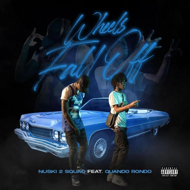 NUSKI2SQUAD Ft. Quando Rondo – Wheels Fall Off