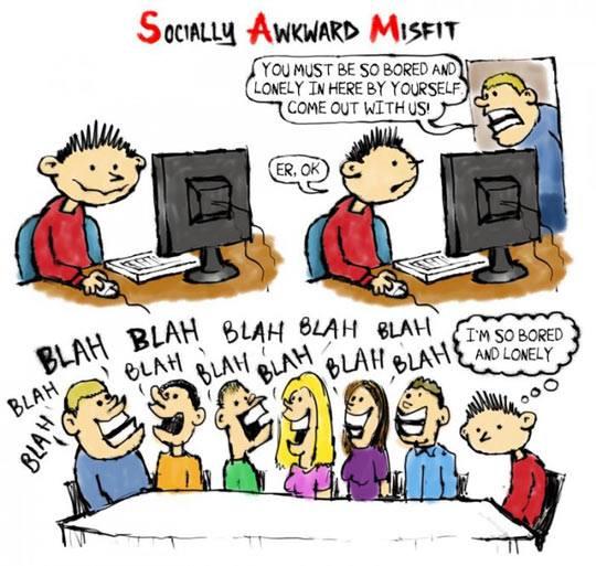 Socially Akward Misfit