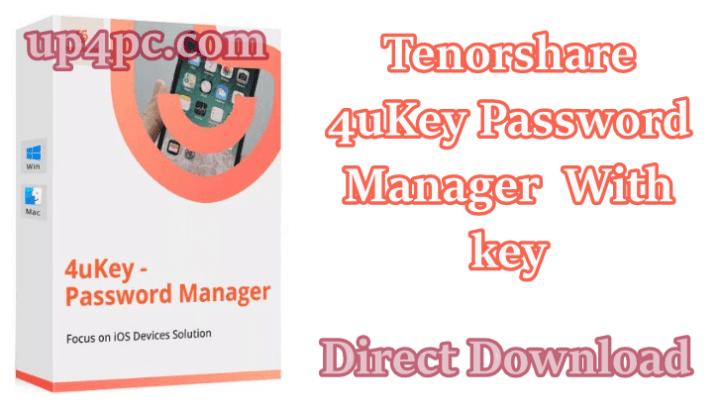 Tenorshare 4uKey Password Manager key