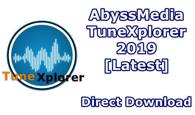 AbyssMedia tuneXplorer 2.9.5.0