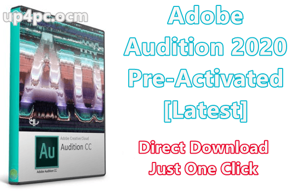Adobe Audition 2020 Crack v13.0.6.38 Full Version Pre-Activated [Latest] 1