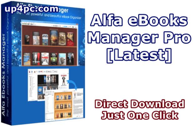 Alfa Ebooks Manager Pro / Web 8.2.2.1 With Crack [Latest]