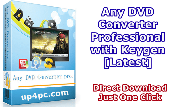 Any DVD Converter Professional 6.3.4 with Keygen [Latest]