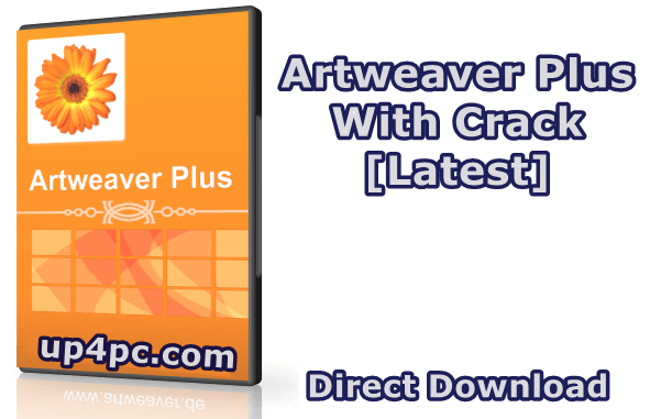 Artweaver Plus Crack For Windows 10 Latest Version 2021