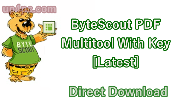 ByteScout PDF Multitool 10.6.0.3667 With Key [Latest]