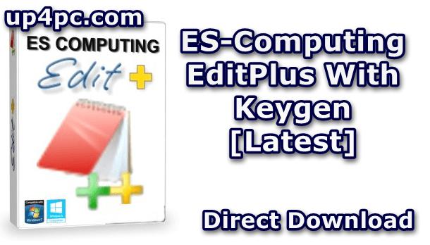 Es-Computing Editplus 5.2 Build 2450 With Keygen [Latest]