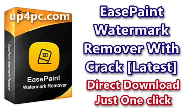 EasePaint Watermark Remover 1.1.2.0 With Crack [Latest] 1