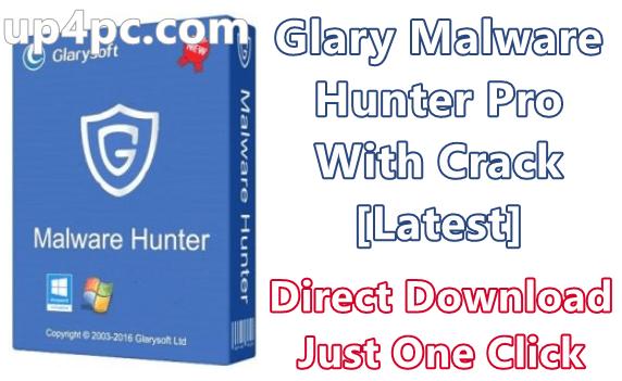 Glary Malware Hunter Pro 1.90.0.676 With Crack [Latest]