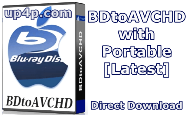 BDtoAVCHD 2.8.9 Portable [Latest]