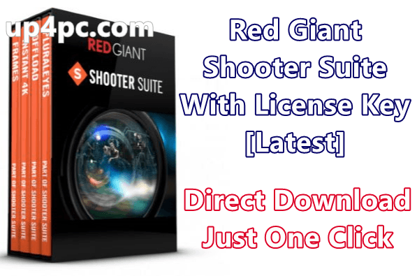 Red Giant Shooter Suite 13.1.10 With License Key [Latest]