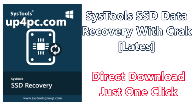 SysTools SSD Data Recovery 5.0.0.0 With Crak [Latest]