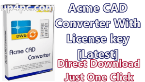 Acme CAD Converter 2019 v8.9.8.1503 With License Key [Latest] 1