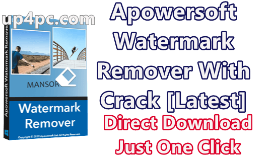 Apowersoft Watermark Remover 1.4.0.5 With Crack [Latest]
