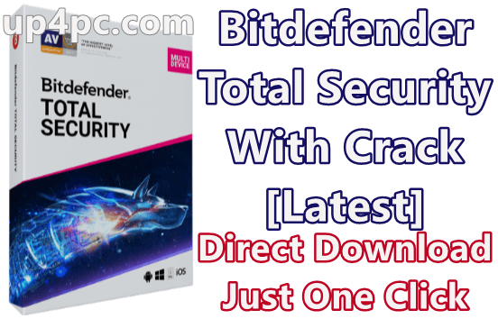 Bitdefender Total Security 22.0.21.297 With Crack [Latest] 1