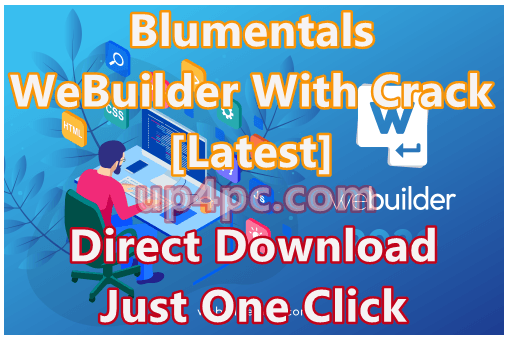 Blumentals WeBuilder 2020 v16.0.0.222 With Crack [Latest]
