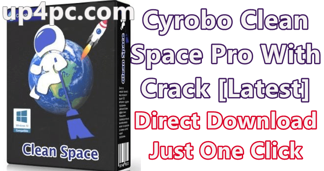 Cyrobo Clean Space Pro 7.47 With Crack Free Download [Latest] 1