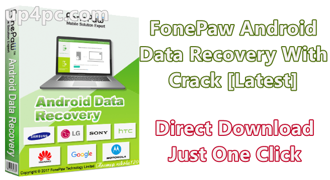 Fonepaw Android Data Recovery 3.0.0 With Crack [Latest]
