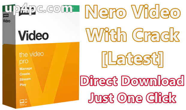 Nero Video 2020 v22.0.1011 With Crack [Latest]