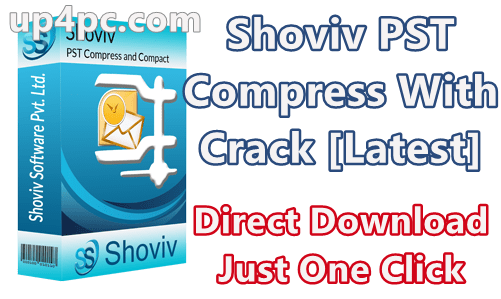 Shoviv Pst Compress 18.09 With Crack [Latest]