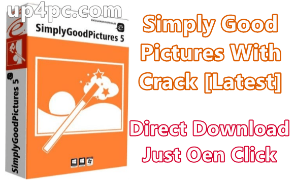 Simply Good Pictures 5.0.7242.24775 With Crack [Latest]