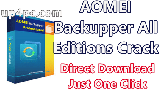 AOMEI Backupper 5.5.0 All Editions With Crack [Latest]