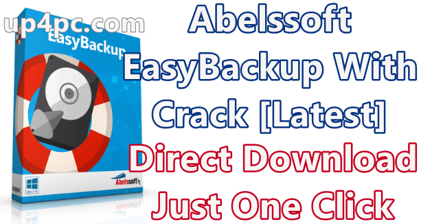 Abelssoft Easybackup 2020 10.03.24 With Crack [Latest]