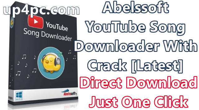 Abelssoft YouTube Song Downloader 2019 Build 19.16 With Crack [Latest]