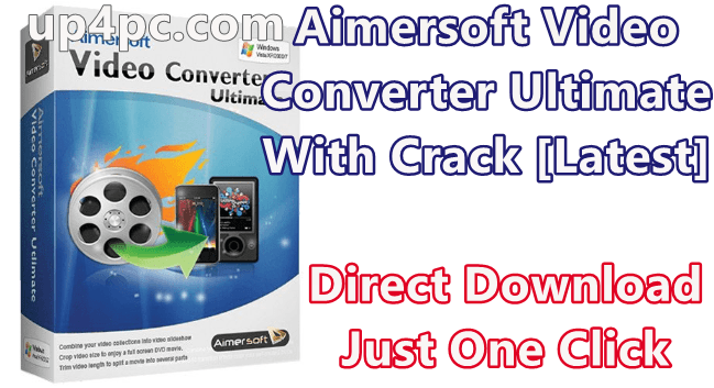 Aimersoft Video Converter Ultimate 11.6.0.20 With Crack [Latest]