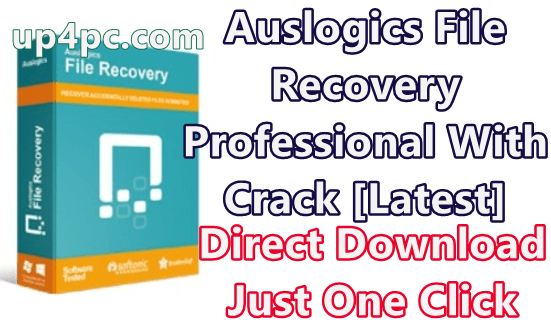 Auslogics File Recovery Professional 9.2.0.4 With Crack [Latest]
