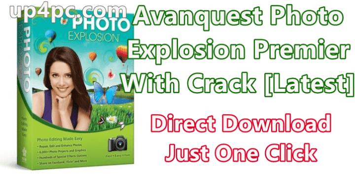Avanquest Photo Explosion Premier 5.01.26011 With Crack [Latest]