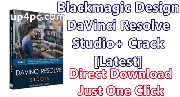Blackmagic Design DaVinci Resolve Studio 16.1.2.026 With Crack [Latest]