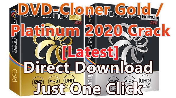 Dvd-Cloner Gold / Platinum 2020 17.00 Build 1454 With Crack [Latest]