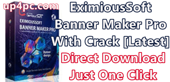 EximiousSoft Banner Maker Pro 3.22 With Crack [Latest]