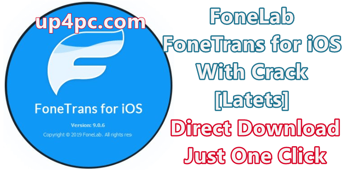 FoneLab FoneTrans for iOS 9.0.10 With Crack [Latets]