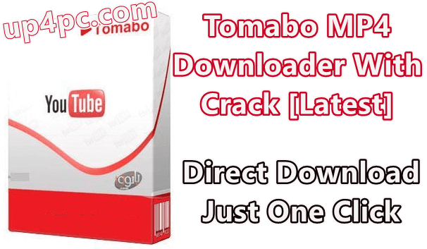 Tomabo MP4 Downloader 3.29.5 With Crack [Latest]