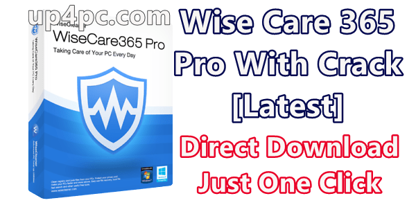 Wise Care 365 Pro 5.4.5 Build 541 With Crack [Latest]