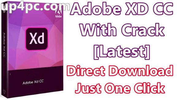 Adobe XD CC 25.3.12 With Crack [Latest]