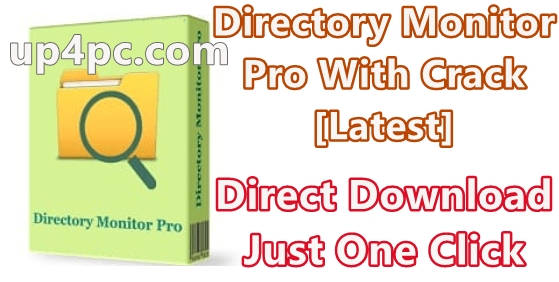 Directory Monitor Pro 2.13.4.0 With Crack [Latest]