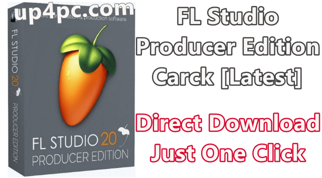 FL Studio Producer Edition 20.6.1 Build 1513 With Crack [Latest]