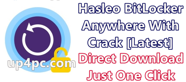 Hasleo BitLocker Anywhere 7.2 With Crack [Latest]