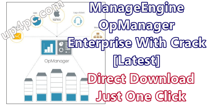 ManageEngine OpManager Enterprise 12.4.177 With Crack [Latest]