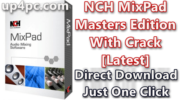 NCH MixPad Masters Edition 5.98 Beta With Crack [Latest] 1