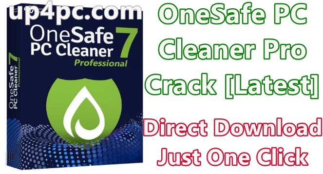 OneSafe PC Cleaner Pro 7.0.5.84 With Crack [Latest]