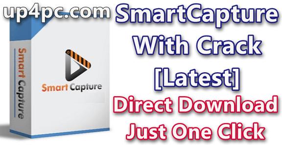 SmartCapture 3.16.4 With Crack [Latest]