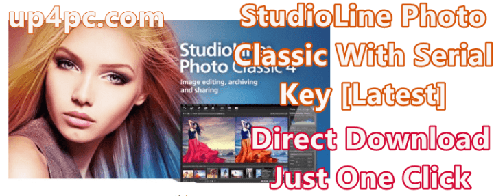 StudioLine Photo Classic 4.2.50 With Serial Key [Latest]