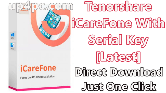 Tenorshare iCareFone 5.9.1.2 With Serial Key [Latest]
