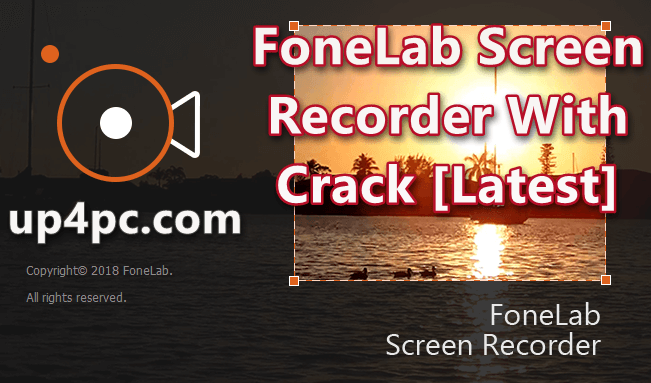 FoneLab Screen Recorder 1.0.50 With Crack [Latest]