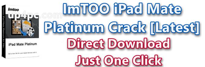 ImTOO iPad Mate Platinum 5.7.30 Build 20200221 With Crack [Latest]