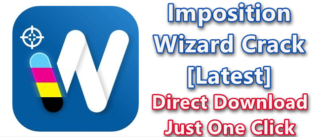Imposition Wizard 3.0.6 With Crack [Latest]