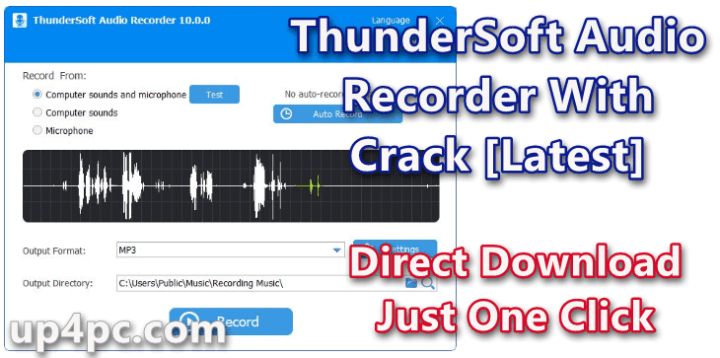 ThunderSoft Audio Recorder 10.0.0 With Crack [Latest]